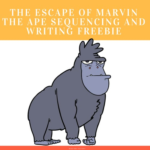 Escape-of-Marvin-the-Ape-sequencing-and-creative-writing-freebie