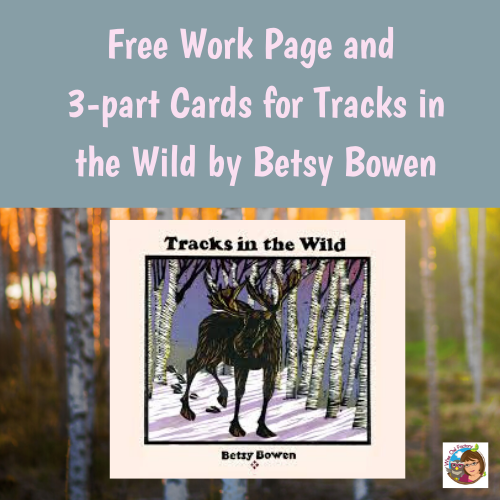 Tracks in the Wild by Betsy Bowen Free Printable