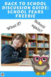 school-fears-discussion-guide-back-to-school-freebie