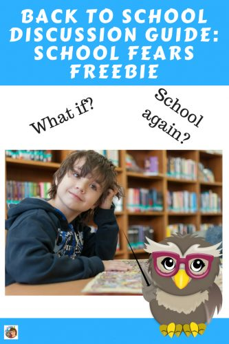 school-fears-discussion-guide-back-to-school-freebie