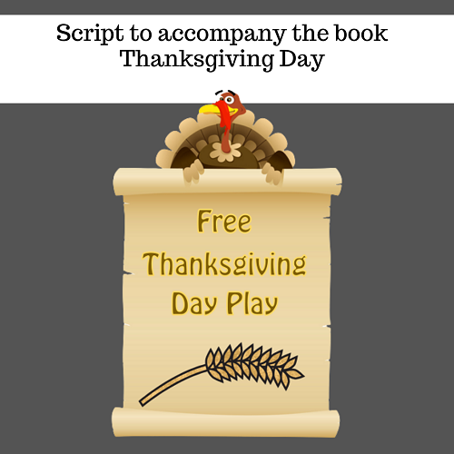 Free Thanksgiving Day Play