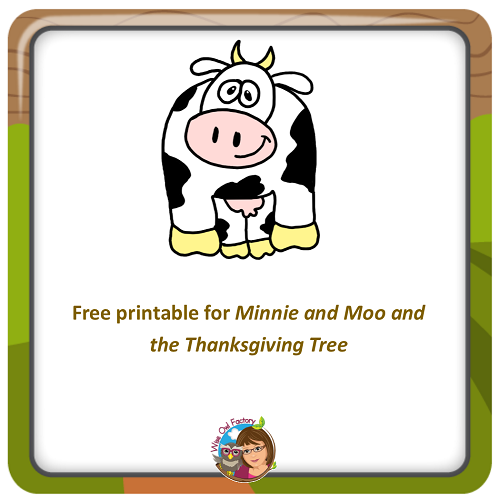 Free Printable for Minnie and Moo and the Thanksgiving Tree