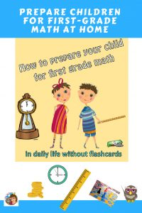 how-to-prepare-children-for-first-grade-math-at-home-in-daily-life-without-flashcards-or-worksheets-informational-post