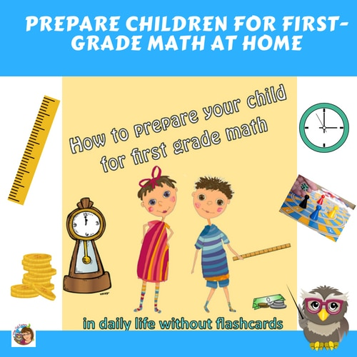 how-to-prepare-children-for-first-grade-math-at-home-in-daily-life-without-flashcards-or-worksheets-parent-information