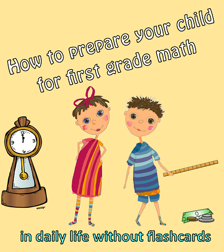 how to prepare your child for math by first grade using opportunities in daily life