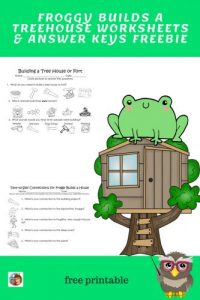 froggy-builds-a-treehouse-free-worksheet-and-answer-key