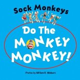 Sock Monkeys: Do the Monkey, Monkey!, photo
