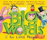 Big-Words-for-Little-People-by-Jamie-Lee-Curtis-and-Laura-Cornell
