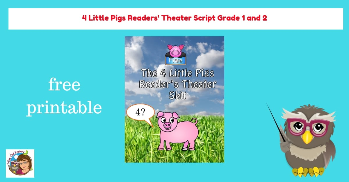 Free 4 Little Pigs Play Script • Wise Owl Factory