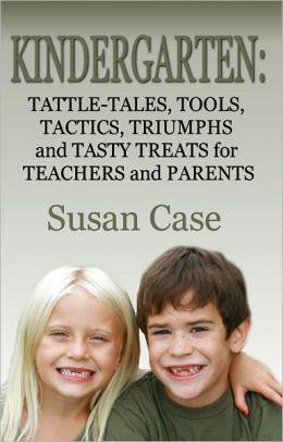 Kindergarten by Susan Case