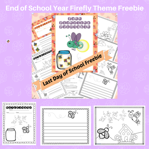 fireflies end of year last day freebie for autographs and writing activities
