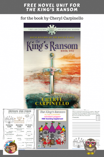 The King's Ransom Free Novel Unit for book by Cheryl Carpinello for her Young Knights of the Round Tables series. 25 page PDF