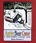 Antler-Bear-Canoe-a-Northwoods-Alphabet-Year-by-Betsy-Bowen