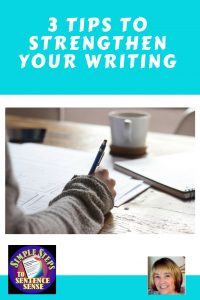 3-tips-to-strengthen-your-writing-informational-blog-post