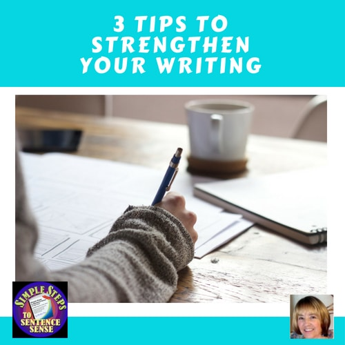 3-tips-to-strengthen-your-writing-informational-blog-post-by-Charlene-Tess