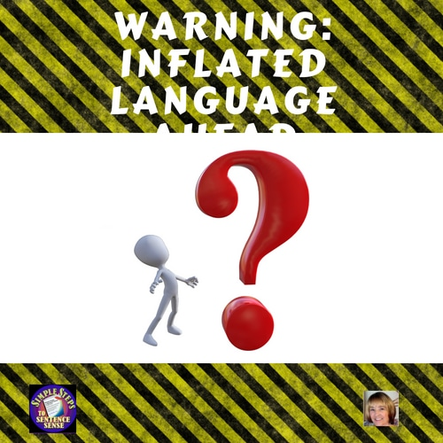 warning-inflated-language-ahead-informational-by-Charlene-Tess-Grammar-teacher