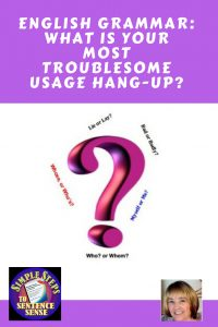what-is-your-most-troublesome-usage-hang-up-in-English