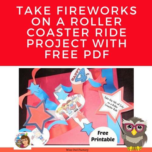 take-fireworks-on-a-roller-coaster-ride-art-project-4th-of-July