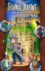 Frankie Dupont and the Mystery of Enderby Manor by Julia Anne Grasso