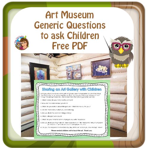 Visiting an Art Gallery with Children and Free Printable Questions to Ask