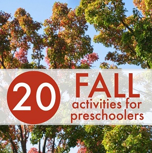20 Fall Learning Activities for Preschoolers
