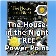 Free Power Point to Accompany the children's book THE HOUSE IN THE NIGHT