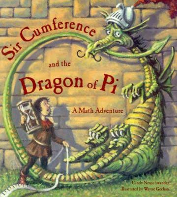 Sir-Cumference-and-the-Dragon-of-Pi