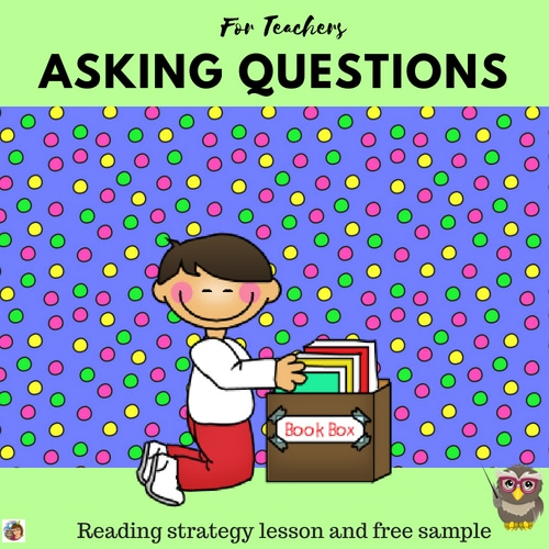 asking-questions-reading-strategy-lesson-and-free-sample-printable