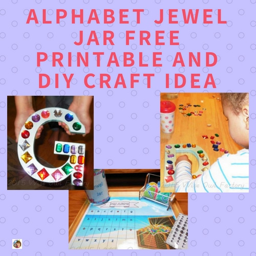 alphabet-printable-jewel-jar-and-DIY-letter-craft-idea