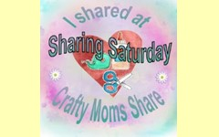 Crafty Moms Sharing Saturday Linky Party
