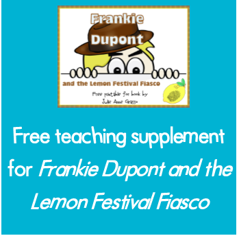 Frankie Dupont and the Lemon Festival Fiasco