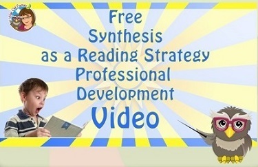 synthesis as a reading strategy teacher professional development video