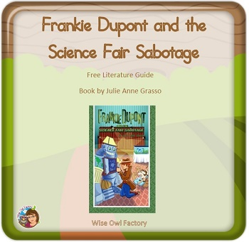 Frankie-Dupont-Science-Fair-Sabotage-free-lit-guide
