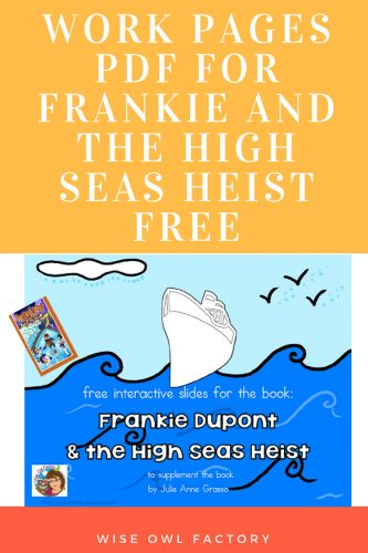 work-pages-for-Frankie-and-the-high-seas-heist-mystery-novel