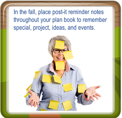 Put-reminder-notes-throughout-your-plan-book-for-the-year-ahead-in-the-fall