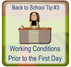 Tip-three-be-aware-of-working-conditions-before-the-first-day-of-school