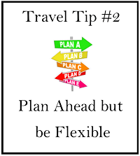 travel-tip-two-plan-ahead-but-be-flexible