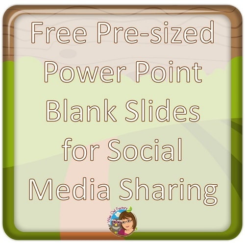 blank-Power-Point-slides-pre-sized-for-social-media-sharing-free