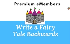 Backwards Fairy Tale Writing Frames with Rubric