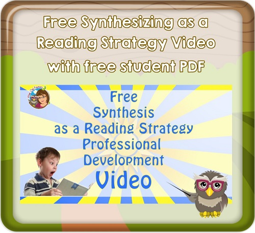 Synthesizing as a Reading Strategy PD Free Video and PDF