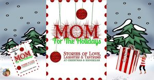 Mom-for-the-holidays-anthology-book-review-information