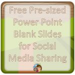 Blank Power Point Slides Sized for Social Media Free