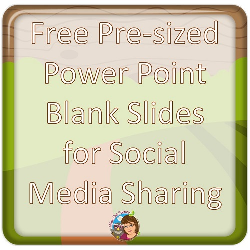 free-blank-Power-Point-slides-pre-sized-for-social-media-sharing