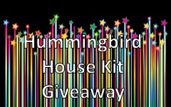 Hummingbird House Giveaway Ends May 29, 2017
