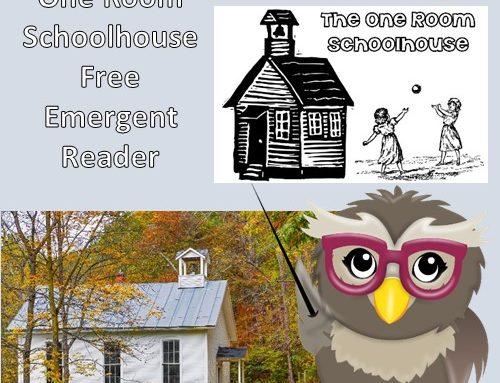 One Room Schoolhouse Emergent Reader Free