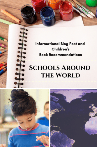 Schools Around the World Children's Books -- informational blog post with links to blogs and books (non-affiliate)