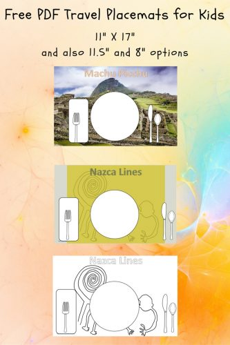 Machu Picchu and Nazca Lines Placemats -- This post as free printable travel placemats for kids in two different sizes for Machu Picchu and the Nazca lines.