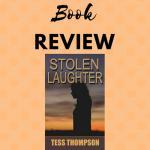 Stolen Laughter New Book by Tess Thompson