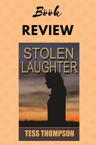 Stolen Laughter New Book by Tess Thompson realistic suspense, romance, mystery, and characters