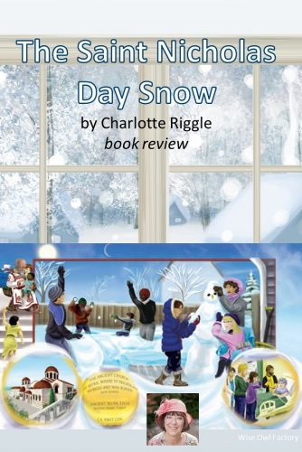 The Saint Nicholas Day Snow Book for Children -- a very beautiful book for children with child-centered and also educational, this book is wonderful.  #WiseOwlFactory #ReadYourWorld #charlotteriggle